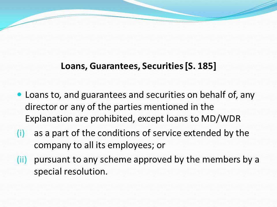 Loans, Guarantees, Securities [S. 185]